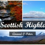 The Scottish Highlands - AnandCPeter.com